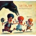 Tam, Tim e Tom